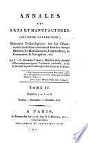 Annales des arts et manufactures ou memoires technologiques ... par R. O'Keilly ... Coll. Vol 1-56. 2e Coll. Vol 1-6