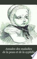 Annales des maladies de la peau et de la syphilis