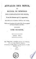 Annales des mines ou Recueil de mémoires sur l'exploitation des mines et sur les sciences et les arts qui s'y rattachent