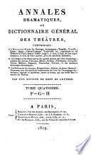 Annales dramatiques, ou Dictionnaire général des théâtres ...