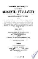 Annales historiques du comte de Neuchatel et Valangin depuis Jules-Cesar jusqu'en 1722