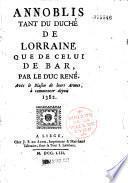 Annoblis tant du Duché de Lorraine que de celui de Bar par le Duc René