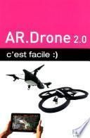 AR.Drone 2.0 C'est facile