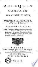 Arlequin comedien aux champs elisees. 2 ed, revue, corr. & augm
