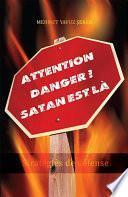 Attention danger ! Satan est là
