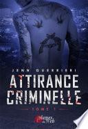 Attirance Criminelle 1