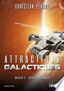 Attractions galactiques