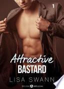 Attractive Bastard – 1