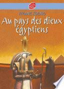 Au pays des Dieux Egyptiens