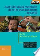 Audit des décès maternels dans les établissements de santé