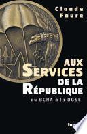 Aux Services de la République