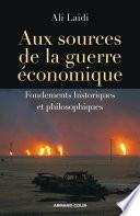 Aux sources de la guerre économique