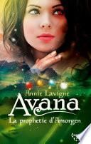 Avana - La prophétie d'Amorgen