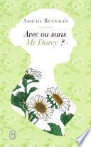 Avec ou sans Mr Darcy ?