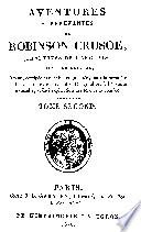 Aventures surprenantes de Robinson Crusoé, traduites de l'anglais