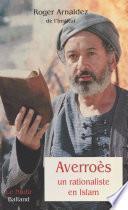 Averroès, un rationaliste en Islam