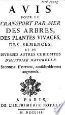 Avis pour le transport sur mer des arbres, des plantes vivaces, des semences et de diverses autres curiosités d'histoire naturelle