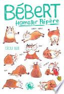 Bébert, hamster pépère