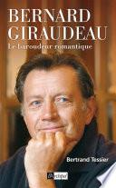 Bernard Giraudeau - Le baroudeur romantique