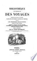 Bibliothèque universelle des voyages effectués par mer ou par terre dans les diverses parties du monde: Voyages en Asie