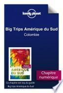 Big Trips Amérique du Sud - Colombie