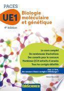 Biologie moléculaire-Génétique UE1 PACES - 4e éd.