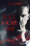 Black Xscape Game