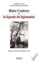 Blaise Cendrars ou la légende du légionnaire