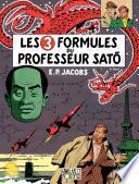 Blake et Mortimer - Tome 11 - Les 3 Formules du Professeur Sato
