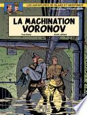 Blake et Mortimer - Tome 14 - Machination Voronov (La)