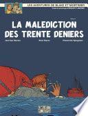 Blake et Mortimer - Tome 19 - Malédiction des 30 deniers (La)