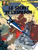 Blake et Mortimer - Tome 3 - Le Secret de l'Espadon