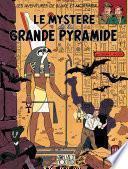 Blake et Mortimer - Tome 4 - Le Mystère de la Grande Pyramide