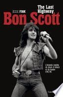 Bon Scott, The Last Highway