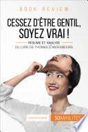 Book review : Cessez d'être gentil, soyez vrai ! de Thomas d'Ansembourg