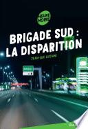 Brigade sud : la disparition