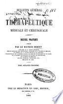 Bulletin général de thérapeutique médicale et chirurgicale