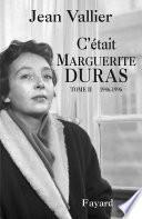 C'était Marguerite Duras