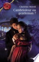 Cambrioleur ou gentleman ? (Harlequin Les Historiques)