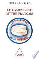 Camembert, mythe français (Le)