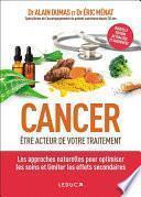 Cancer : être acteur de votre traitement