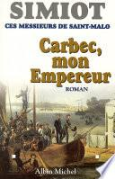 Carbec, mon empereur