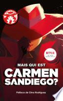Carmen Sandiego: Mais qui est Carmen Sandiego?