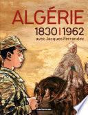 Catalogue de l'exposition L'Algérie à l'ombre des armes (1830-1962)