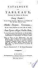 Catalogue de tableaux, provenant des cabinets de Messieurs Henry Hisette ... Charles-Jacques Kerremans; Jean-Ignace-Aloyse Vander Beke ...