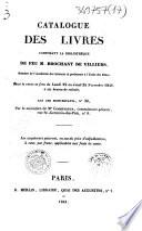 Catalogue des livres composant la bibliothèque de feu M. Brochant de Villiers,...