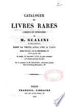 Catalogue des livres rares curieux et singuliers de M. Scalini de Como (Lombardie)