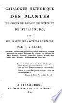 Catalogue méthodique des plantes du jardin de l'Ecole de médecine de Strasbourg