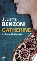 Catherine tome 2 - Belle Catherine