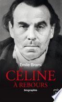 Céline à rebours - Biographie